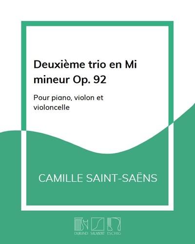 Deuxième trio en Mi mineur Op. 92