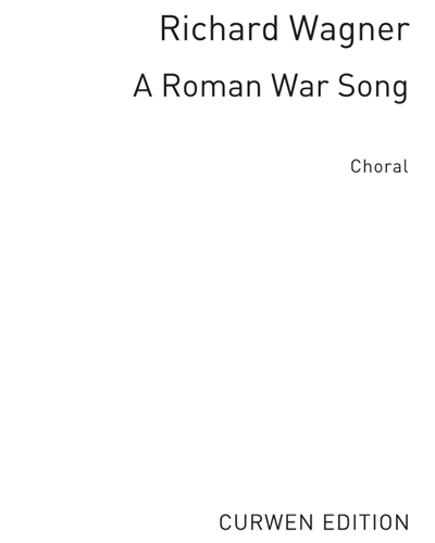 "A Roman War Song (from ""Rienzi"")"