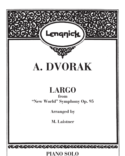 """Largo (From """"New World"""" Symphony Op. 95)"""