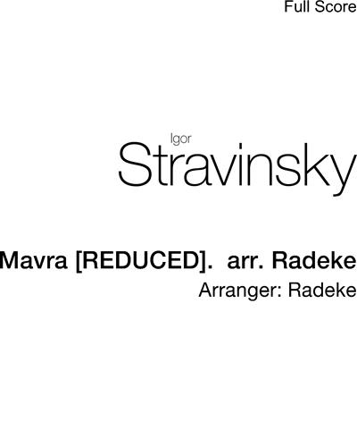 Mavra [REDUCED].  arr. Radeke