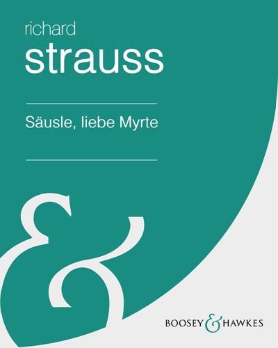 "Säusle, liebe Myrte (No. 3 from ""Six Songs"")"
