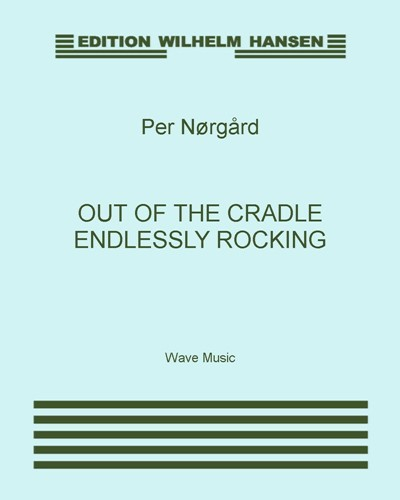 Out of the Cradle Endlessly Rocking