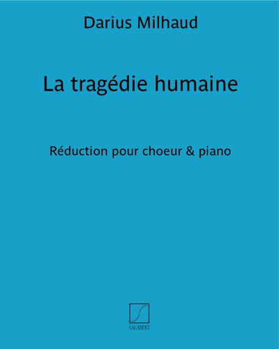 """La tragédie humaine (d'après """"Les tragiques"""" d'Agrippa d'Aubigné)"""