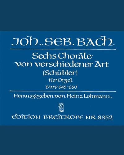 6 Choräle von verschiedener Art BWV 645-650