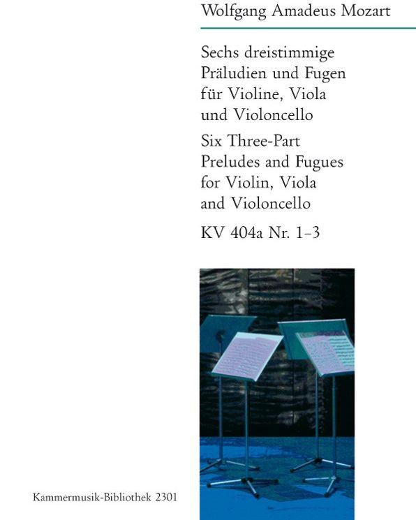6 dreistimmige Präludien und Fugen KV 404a Nr. 1 - 3