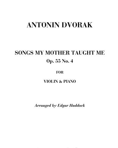 Songs my mother taught me Op. 55 n. 4