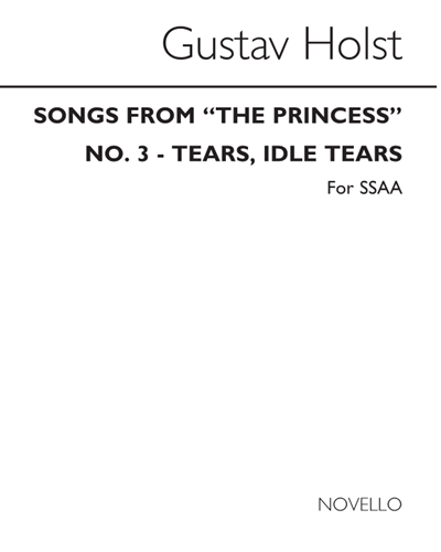 """Tears, Idle Tears (Songs from """"The Princess"""", No. 3)"""