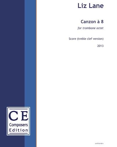 Canzon à 8 (treble clef version)