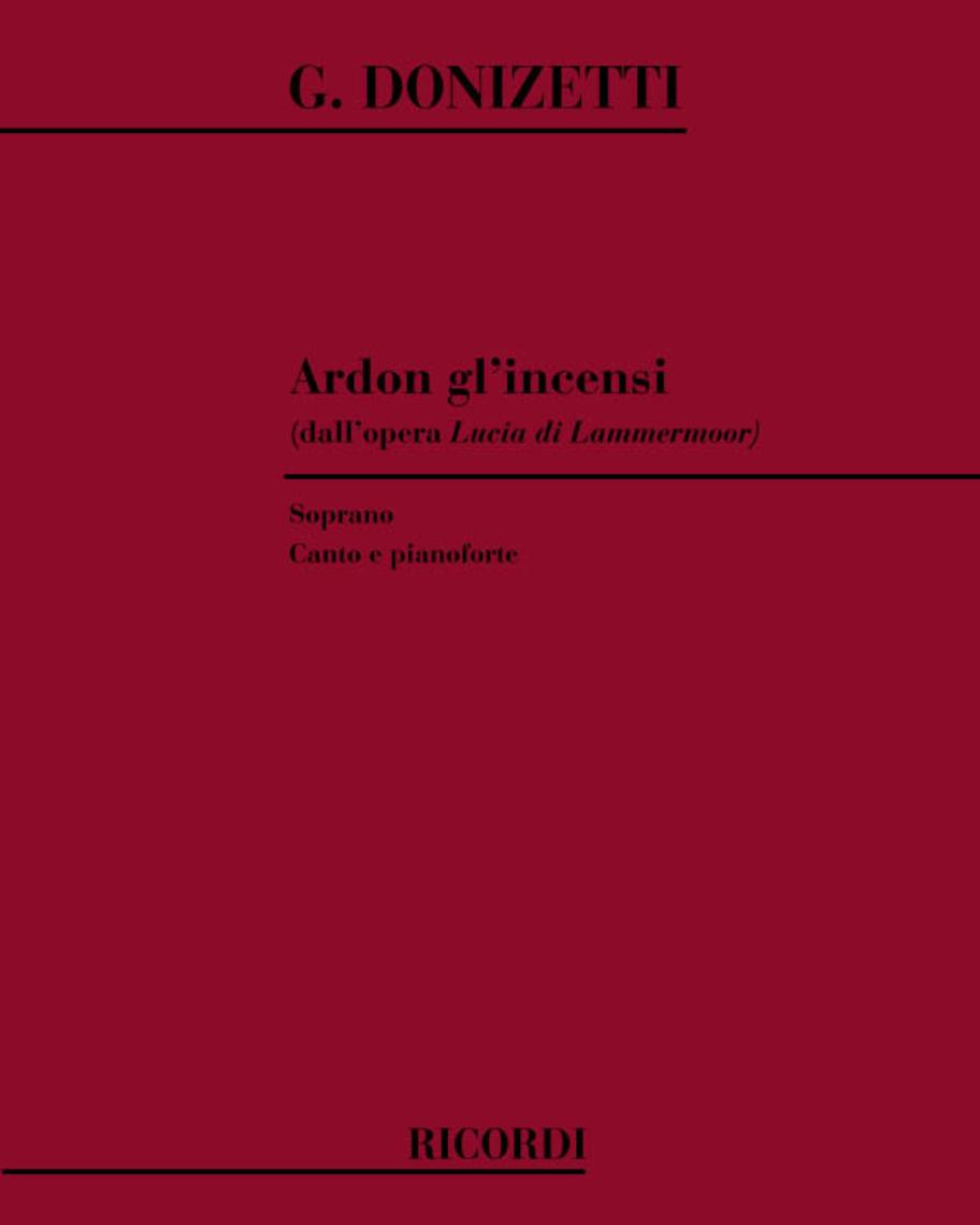 "Ardon gl'incensi (dall'opera ""Lucia di Lammermoor"")"