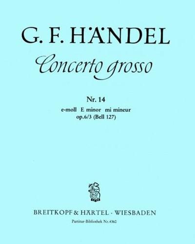 Concerto grosso (Nr. 14) e-moll op. 6/3 HWV 321