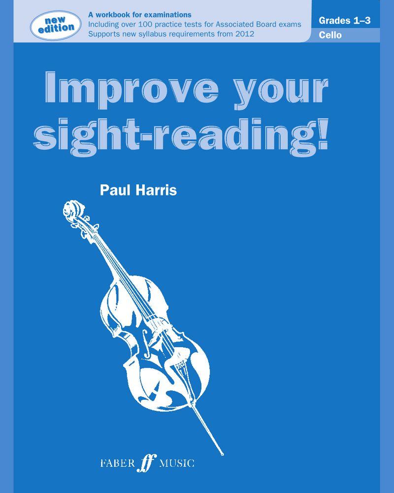 Improve your sight-reading! Cello Grades 1-3