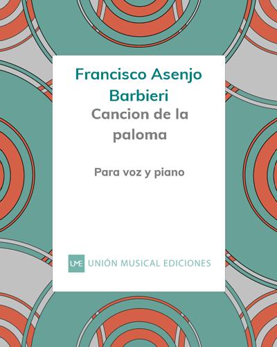 """Cancion de la paloma (nº 2 de """"El Barberillo de Lavapies"""")"""