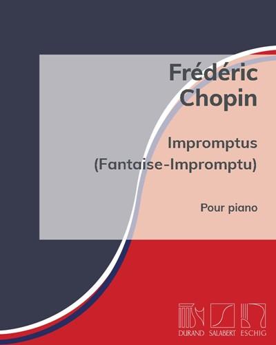Impromptus (Fantaise-Impromptu) Op. 29, 36, 51 et 66