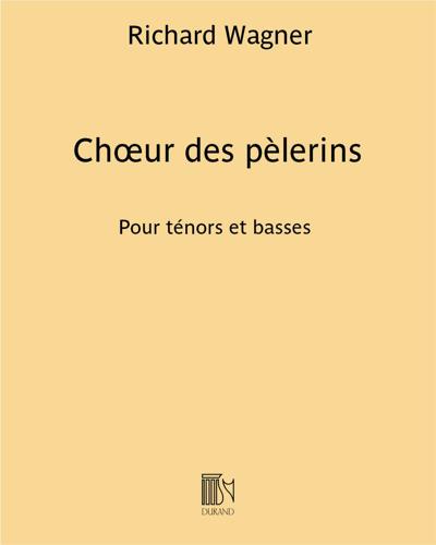 """Chœur des pèlerins (extrait n. 12 de """"Tannhäuser"""")"""