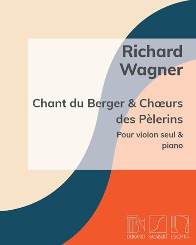 """Chant du berger - Chœurs des pèlerins (extrait du """"Tannhäuser"""")"""