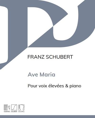 Ave Maria - Pour voix élevées & piano