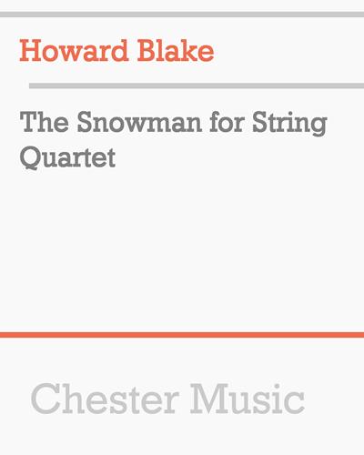 The Snowman for String Quartet