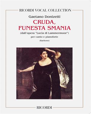 """Cruda, funesta smania (dall'opera """"Lucia di Lammermoor"""")"""