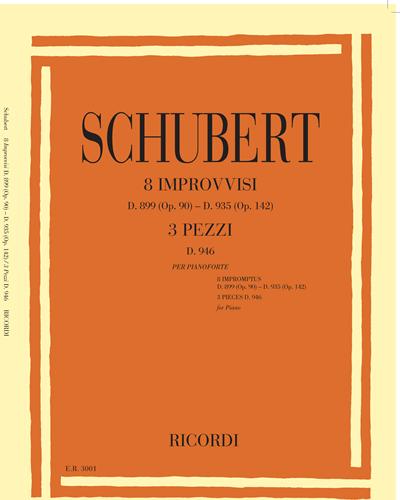 8 Improvvisi Op. 20 - 142 & 3 Pezzi D. 946