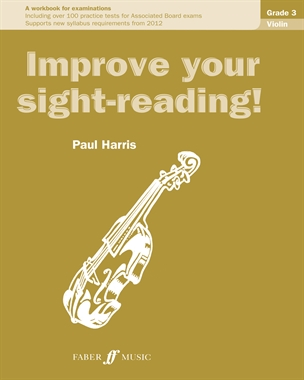 Improve Your Sight-Reading Violin: Grade 3 Extra Stage