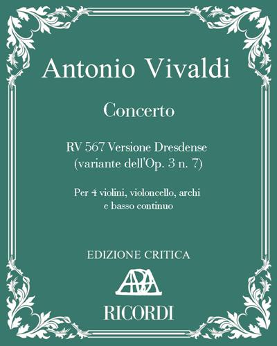Concerto RV 567 Versione Dresdense (variante dell'Op. 3 n. 7)