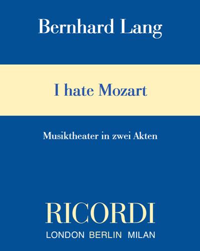 I hate Mozart