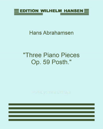 """Three Piano Pieces Op. 59 Posth."""