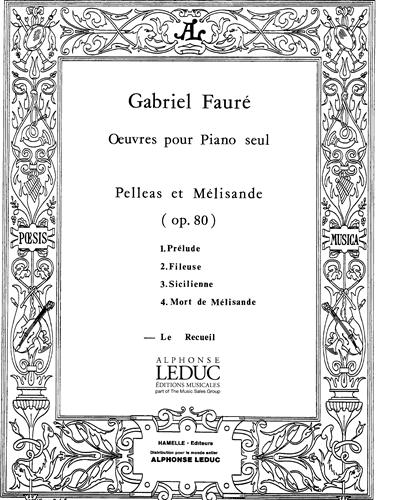 Pelléas et Mélisande Op. 80 réduction pour Piano seul