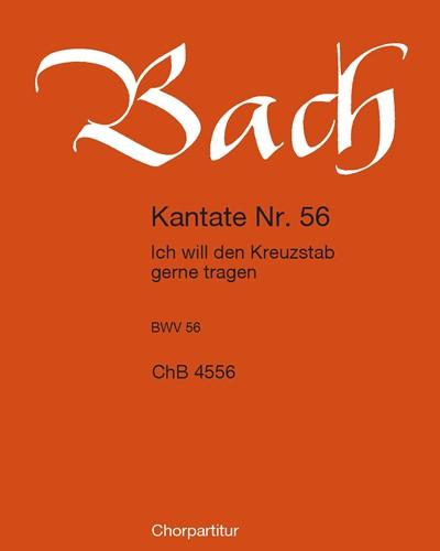"""Kantate BWV 56 """"Ich will den Kreuzstab gerne tragen"""""""