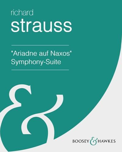 """Ariadne auf Naxos"" Symphony-Suite"