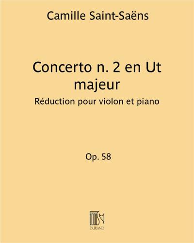 Concerto n. 2 en Ut majeur Op. 58 - Réduction pour violon et piano