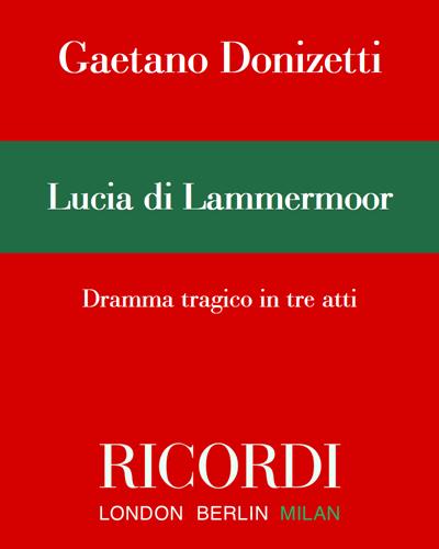 Lucia di Lammermoor - Edizione Critica