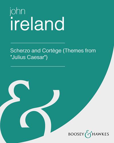 "Scherzo and Cortège (Themes from ""Julius Caesar"")"