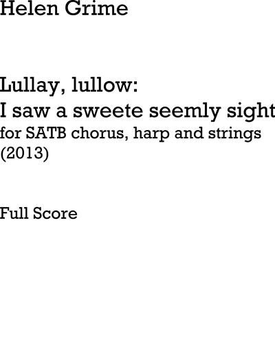 Lullay, Lullow: I Saw a Sweete Seemly Sight