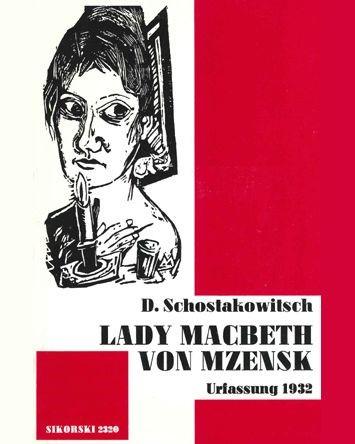 Lady MacBeth of the Mtsensk District [Original Version, 1932]
