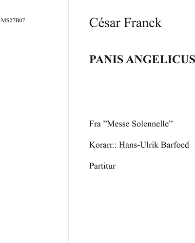 """Panis angelicus (fra """"Messe Solennelle"""")"""