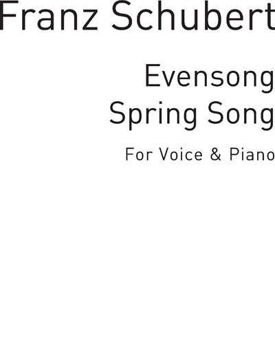 """Evensong"" & ""Spring Song"""