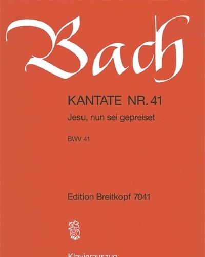 """Kantate BWV 41 """"Jesu, nun sei gepreiset"""""""
