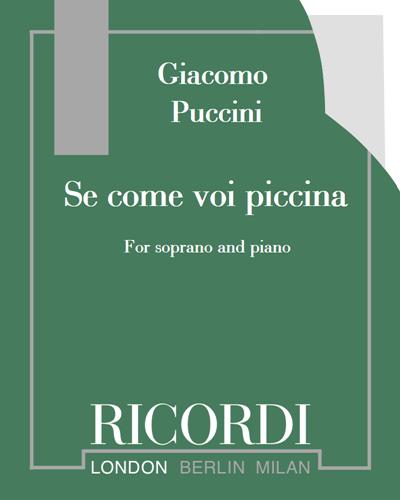 """Se come voi piccina (from """"Le Villi"""")"""
