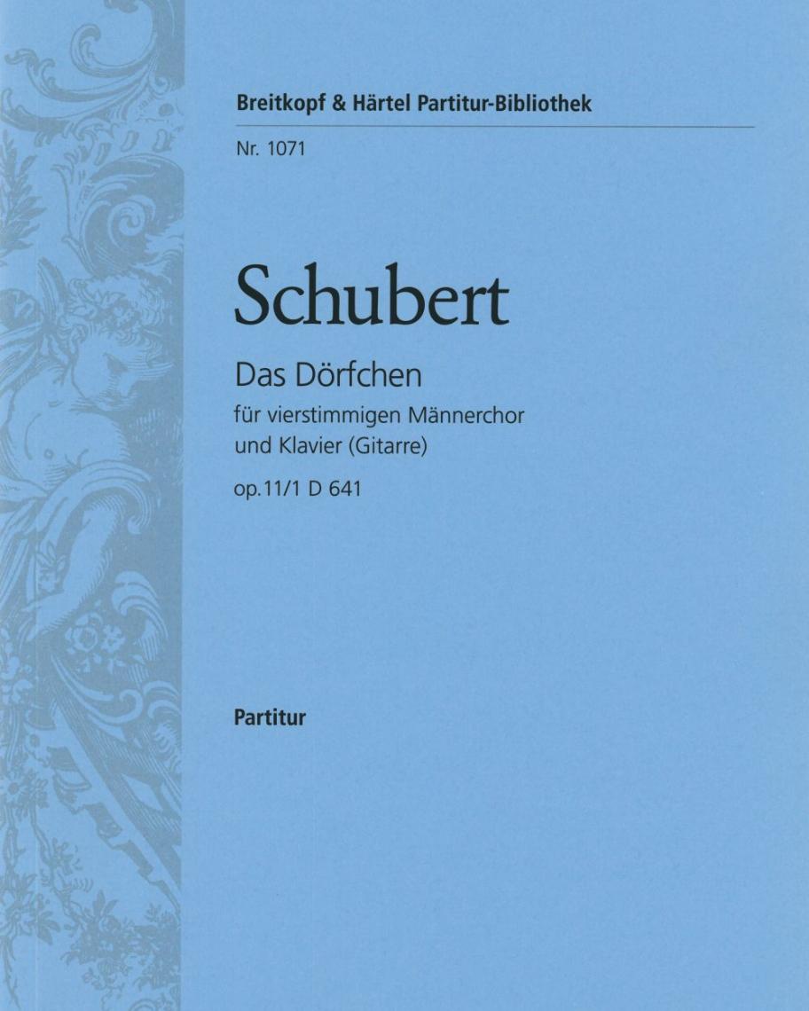 Das Dörfchen D 641 [op. 11/1]