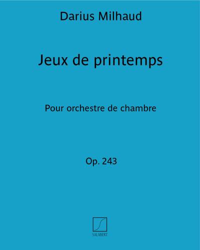 Jeux de printemps Op. 243