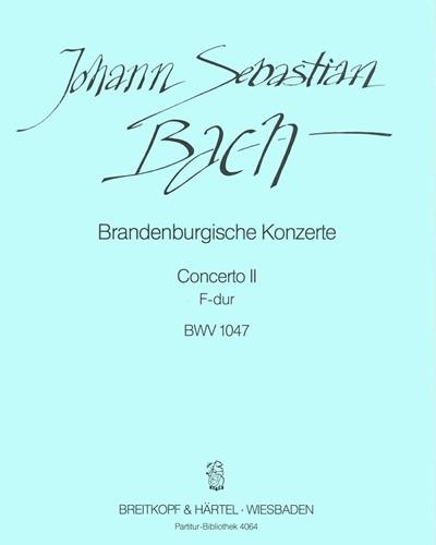 Brandenburgisches Konzert Nr. 2 F-dur BWV 1047