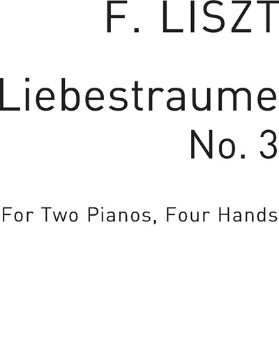Liebesträume No. 3 for Two Pianos