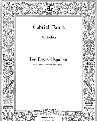 Les Roses d'Ispahan Op. 39 No. 4