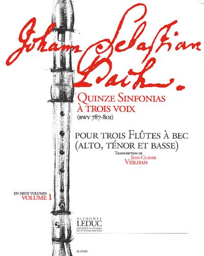 15 Sinfonias à 3 Voix (BWV 787-801), Vol. 1