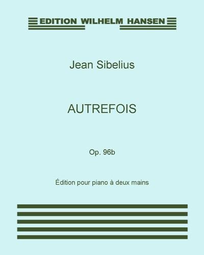Autrefois, Op. 96b