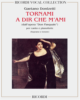 """Tornami a dir che m'ami (dall'opera """"Don Pasquale"""")"""