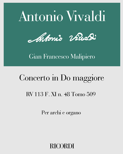 Concerto in Do maggiore RV 113 F. XI n. 48 Tomo 509