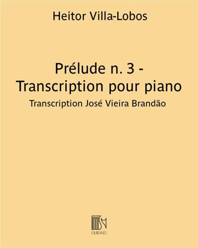 """Prélude n. 3 (extrait de """"Cinq Préludes"""") - Transcription pour piano"""