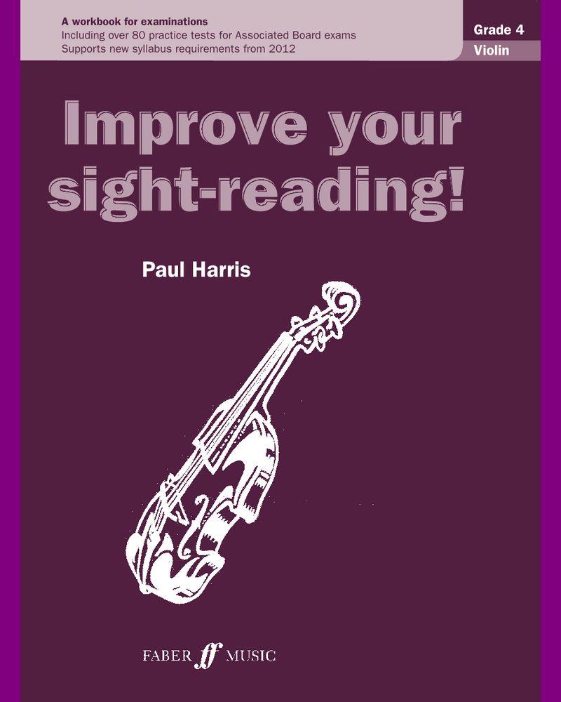 Improve your sight-reading! Violin Grade 4